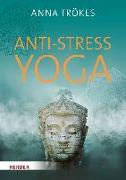 Cover-Bild zu Trökes, Anna: Anti-Stress-Yoga