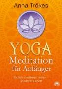 Cover-Bild zu Trökes, Anna: Yoga-Meditation für Anfänger