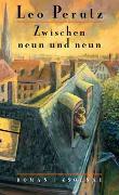 Cover-Bild zu Perutz, Leo: Zwischen neun und neun