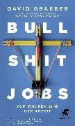 Cover-Bild zu Graeber, David: Bullshit Jobs