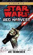 Cover-Bild zu Schreiber, Joe: Red Harvest: Star Wars Legends