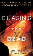 Cover-Bild zu Schreiber, Joe: Chasing the Dead