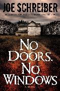 Cover-Bild zu Schreiber, Joe: No Doors, No Windows