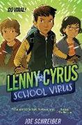 Cover-Bild zu Schreiber, Joe: Lenny Cyrus, School Virus
