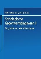 Cover-Bild zu Schimank, Uwe (Hrsg.): Soziologische Gegenwartsdiagnosen II