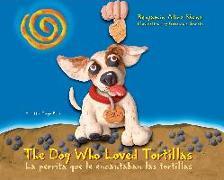 Cover-Bild zu Saenz, Benjamin Alire: The Dog Who Loved Tortillas