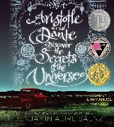Cover-Bild zu Sáenz, Benjamin Alire: Aristotle and Dante Discover the Secrets of the Universe