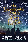 Cover-Bild zu Saenz, Benjamin Alire: The Inexplicable Logic of My Life