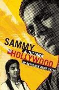 Cover-Bild zu Saenz, Benjamin Alire: Sammy and Juliana in Hollywood