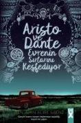 Cover-Bild zu Alire Saenz, Benjamin: Aristo ve Dante Evrenin Sirlarini Kesfediyor