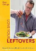 Cover-Bild zu Fearnley-Whittingstall, Hugh: River Cottage Love Your Leftovers