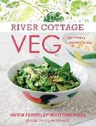 Cover-Bild zu Fearnley-Whittingstall, Hugh: River Cottage Veg: 200 Inspired Vegetable Recipes