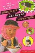 Cover-Bild zu Kawakami, Kenji: The Big Bento Box of Unuseless Japanese Inventions: The Art of Chindogu