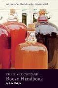 Cover-Bild zu Wright, John: The River Cottage Booze Handbook