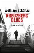 Cover-Bild zu Schorlau, Wolfgang: Kreuzberg Blues