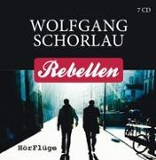 Cover-Bild zu Schorlau, Wolfgang: Rebellen