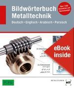 Cover-Bild zu Redaktion Verlag Handwerk und Technik: eBook inside: Buch und eBook Bildwörterbuch Metalltechnik