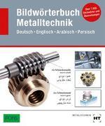 Cover-Bild zu Redaktion Verlag Handwerk und Technik: Bildwörterbuch Metalltechnik