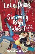 Cover-Bild zu Pons, Lele: Surviving High School