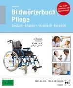 Cover-Bild zu Fahlbusch, Heidi: Bildwörterbuch Pflege