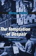 Cover-Bild zu Sollors, Werner: The Temptation of Despair