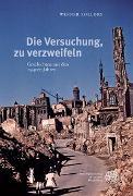 Cover-Bild zu Sollors, Werner: Die Versuchung, zu verzweifeln