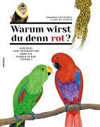 Cover-Bild zu Figueras, Emmanuelle: Warum wirst du denn rot?