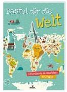 Cover-Bild zu Bothuon, Rozenn (Illustr.): Bastel dir die Welt