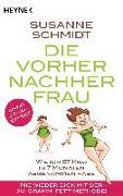 Cover-Bild zu Schmidt, Susanne: Die Vorher-Nachher-Frau