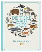 Cover-Bild zu Howard, Jules: Die Tiere unserer Erde