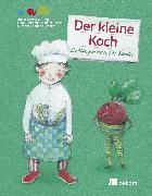 Cover-Bild zu Schmidt, Susanne Leontine: Der kleine Koch