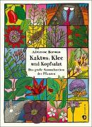 Cover-Bild zu Schmidt-Wussow, Susanne (Übers.): Kaktus, Klee und Kopfsalat