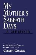 Cover-Bild zu Grade, Chaim: My Mother's Sabbath Days