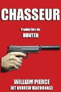 Cover-Bild zu Chasseur: Traduction Française de Hunter von Macdonald, Andrew