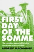 Cover-Bild zu First Day of the Somme von Macdonald, Andrew