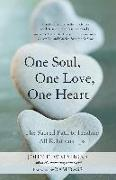 Cover-Bild zu Welshons, John E.: One Soul, One Love, One Heart: The Sacred Path to Healing All Relationships