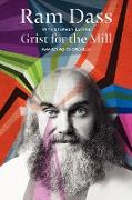 Cover-Bild zu Dass, Ram: Grist for the Mill