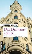 Cover-Bild zu Mucha, Martin: Das Diamantcollier