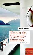 Cover-Bild zu Weber, Ralf: Tränen im Vierwaldstättersee