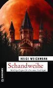 Cover-Bild zu Weichmann, Helge: Schandweihe