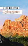 Cover-Bild zu Neureiter, Sigrid: Dolomitenrot