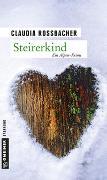 Cover-Bild zu Rossbacher, Claudia: Steirerkind