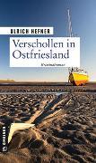 Cover-Bild zu Hefner, Ulrich: Verschollen in Ostfriesland