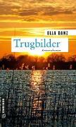 Cover-Bild zu Danz, Ella: Trugbilder