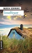 Cover-Bild zu Schwarz, Maren: Inselfeuer