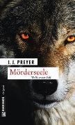 Cover-Bild zu Preyer, J.J.: Mörderseele