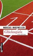 Cover-Bild zu Imbsweiler, Marcus: Glücksspiele