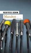 Cover-Bild zu Bomm, Manfred: Mundtot