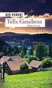 Cover-Bild zu Perrot, Res: Tells Geschoss