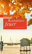 Cover-Bild zu Rath, Christine: Kastanienfeuer